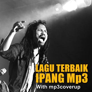 Download Kumpulan Mp3 Lagu Ipang Full Album Terbaru Dan Terlengkap