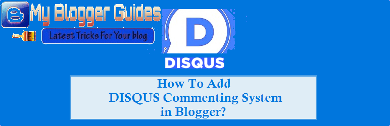 add disqus comments widget, blogger disqus comments widget, install disqus to blogger, integrate idsqus to blogger