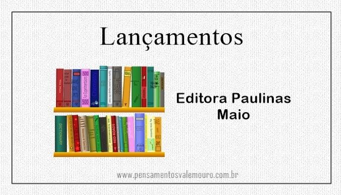 Lançamentos Editora Paulinas - Junho