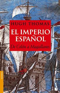 El imperio español : de Colón a Magallanes / Hugh Thomas