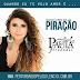 Lançamento: Paula Fernandes - Piração (DjLuciano GO Remix 2016)