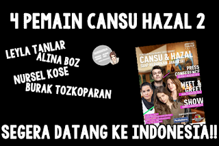4 Pemain 'Cansu dan Hazal' Akan Datang ke Jakarta!