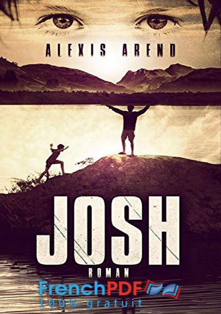 Roman 2017: Josh de Alexis Arend PDF Gratuit