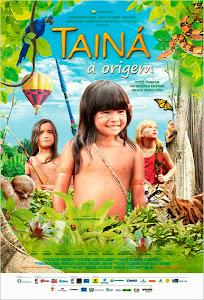 Capa do Filme Tainá: A Origem