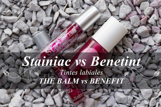 Comparación Stainiac de The Balm vs. Benetint de Benefit.