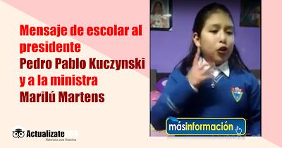 Mensaje de escolar al presidente Pedro Pablo Kuczynski y a la ministra Marilú Martens