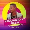 Xicochuana - Ovilelah (Feat Nez B) [Prod. C-Clack] [Trap Soul] (2o19)
