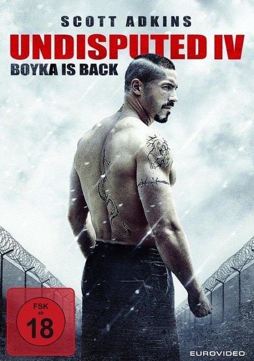 Boyka: Undisputed IV (2016) ยูริ บอยก้า นักชกจ้าวสังเวียน