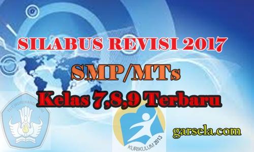 Silabus Revisi 2017 Untuk Smp Mts Kelas 7 8 9 Terbaru Garsela