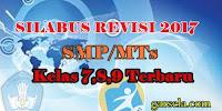 Silabus Revisi 2017 Untuk SMP/MTs Kelas 7,8,9 Terbaru