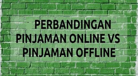 Cara Perbedaan Pinjaman Uang Secara Online dan Offline