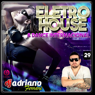 CD ELETRO-HOUSE E DANCE INTERNACIONAL VOL 29