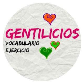 VOCABULARIO ELE. Gentilicios