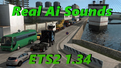 Real AI Traffic Engine Sounds ETS2 1.34