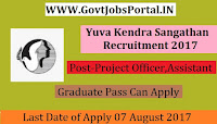 Yuva Kendra Sangathan Recruitment 2017–Project Officer, Project Assistant