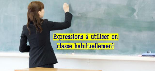 Expressions à utiliser en classe pour les enseignants