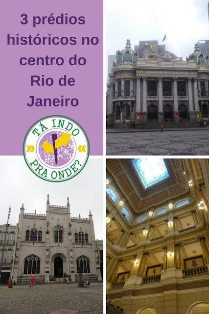 Real Gabinete Português de Leitura, Theatro Municipal e Biblioteca Nacional - 3 tesouros históricos no centro do Rio de Janeiro