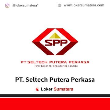 PT. Seltech Putera Perkasa Pekanbaru