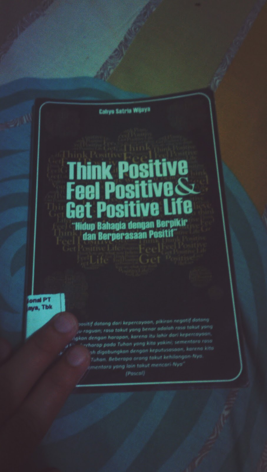 Resensi Resume Review Rangkuman Kesimpulan Intisari Buku Think Positive Feel Get Life