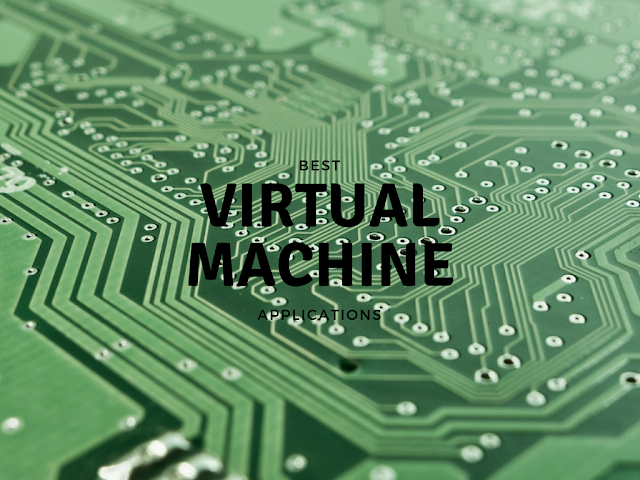 Best Virtual Machine Applications