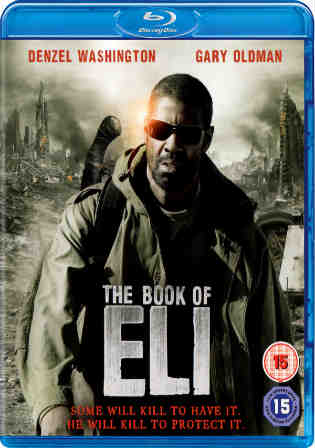 The Book of Eli 2010 BluRay 600MB Hindi Dual Audio 720p ESub Watch Online Full Movie Download bolly4u