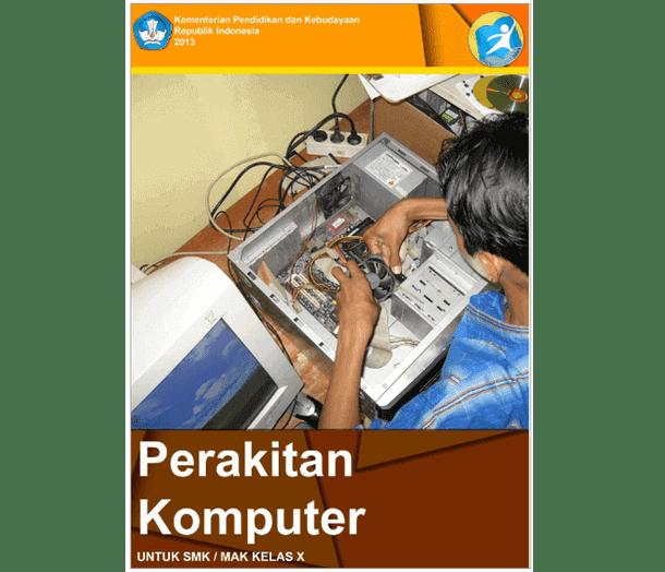Buku Perakitan Komputer SMK MAK Kelas X Semester 1 dan 2