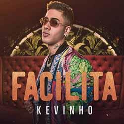 Facilita – Kevinho