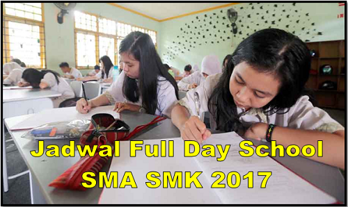 Jadwal Full Day School SMA SMK 2017