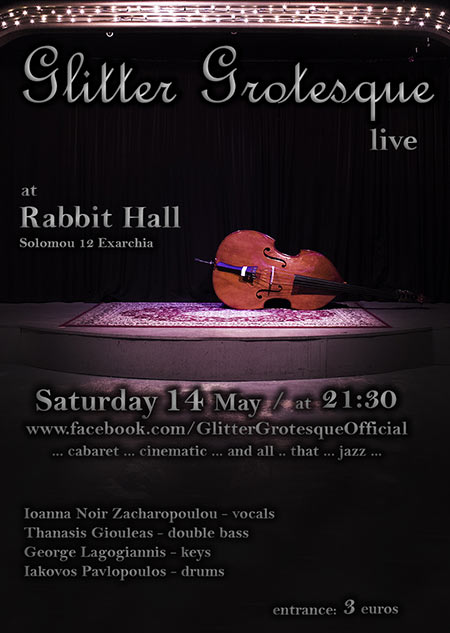 Glitter Grotesque live στο Rabbit Hall