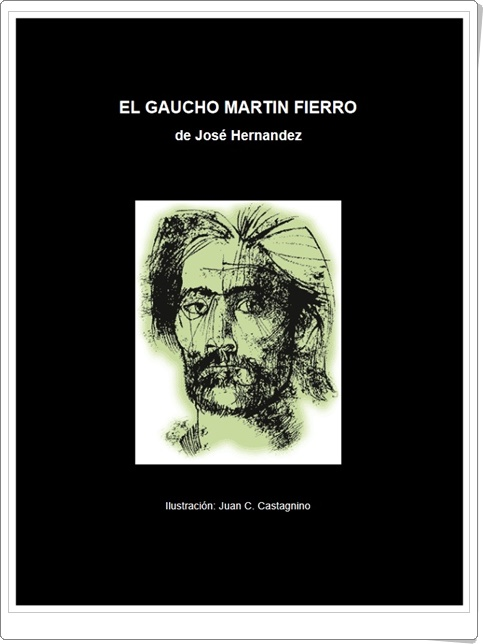 """""""Martín Fierro"""" de José Hernández"""