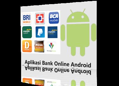Aplikasi bank online android paling bermanfaat