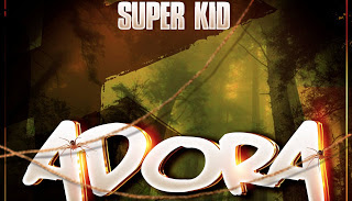 DOWNLOAD MP3: Super Kid - Adora