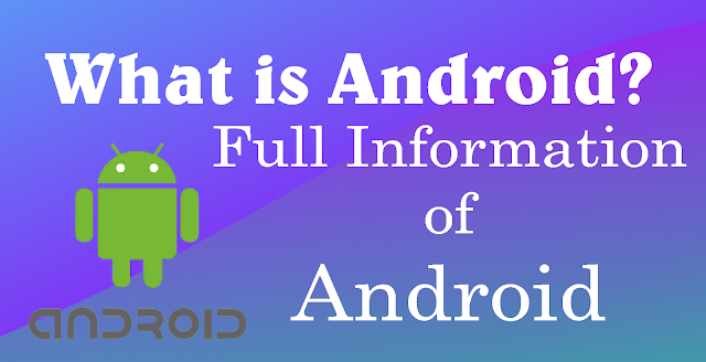Full Information of Android