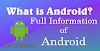 What is Android? | Full Information of Android