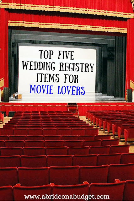 If you love movies, you should incorporate that onto your registry. For ideas, check out the Top Five Wedding Registry Items For Movie Lovers on www.abrideonabudget.com.