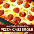 LOW CARB PIZZA CASSEROLE – GLUTEN FREE & KETO