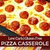 LOW CARB PIZZA CASSEROLE – GLUTEN FREE & KETO