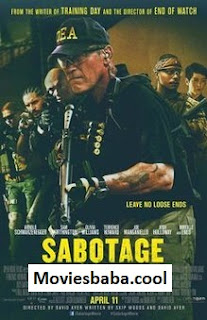 Sabotage (2014) Full Movie Dual Audio Hindi HDRip 1080p | 720p | 480p | 300Mb | 700Mb | ESUB | {Hindi+English}