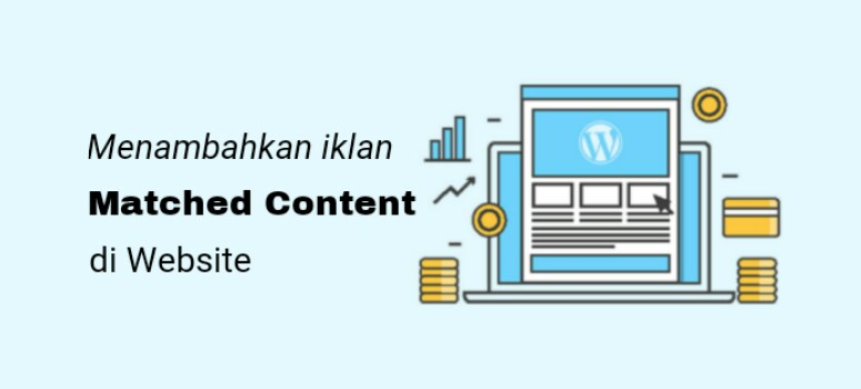 Cara Mengaktifkan Iklan Matched Content Pertama Kali Di Situs Blogger