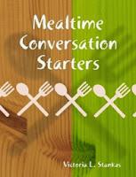 http://www.lulu.com/shop/victoria-l-stankus/mealtime-conversation-starters/ebook/product-14261509.html
