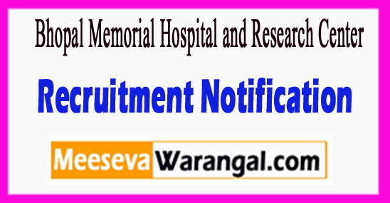 BMHRC Bhopal Memorial Hospital​ And Research Centre Recruitment Notification 2017 Last Date 01-08-2017