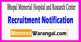 Bhopal Memorial Hospital and Research Center Recruitment Notification 2017 Last Date 10-07-2017