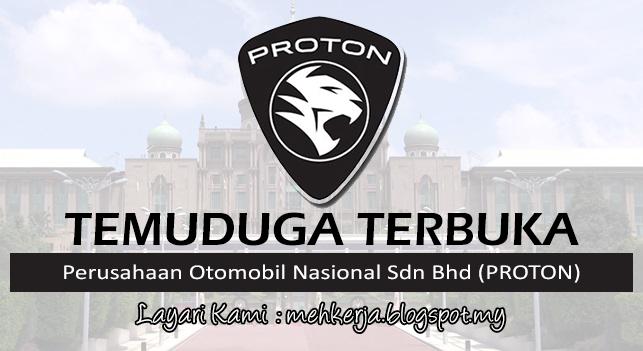Temuduga Terbuka Terkini 2017 di Perusahaan Otomobil Nasional Sdn Bhd (PROTON)
