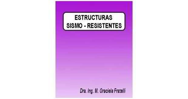 Descargar Estructuras Sismo Resistentes - María Fratelli