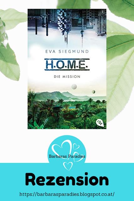 Buchrezension #257 H.O.M.E. 2 - Die Mission von Eva Siegmund
