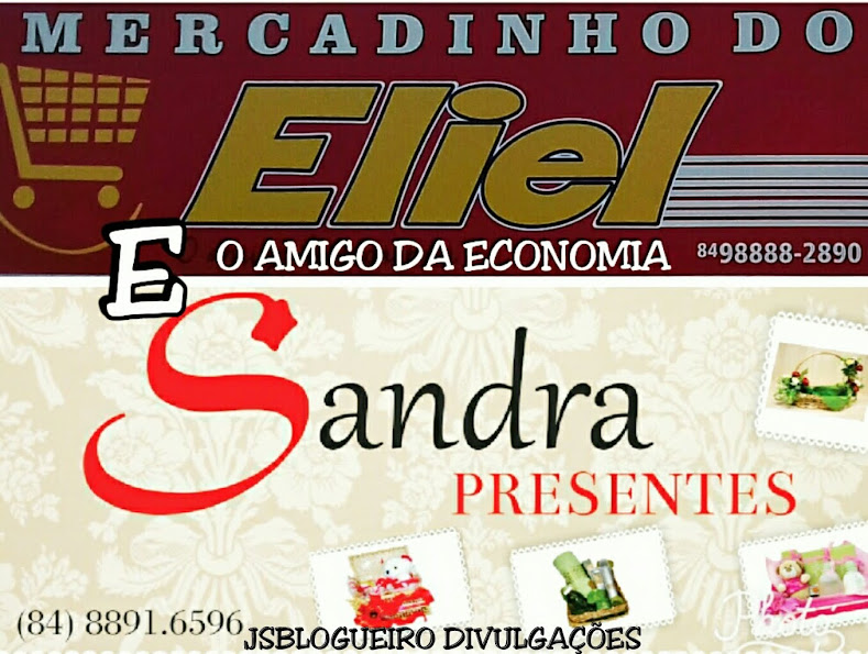 SANDRA PRESENTES E MERCADINHO DO ELIEL