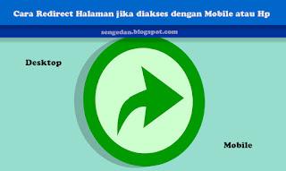 Cara Redirect Halaman jika diakses dengan Mobile atau Hp