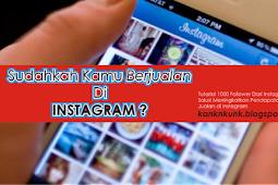 Tutorial 1000 Follower Dari Instagram Solusi Meningkatkan Pendapatan Dengan Jualan di Instagram