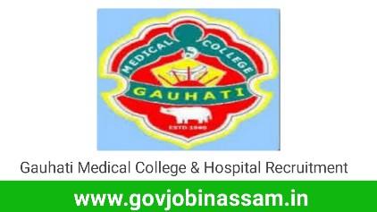 Gauhati Medical College & Hospital Recruitment 2018