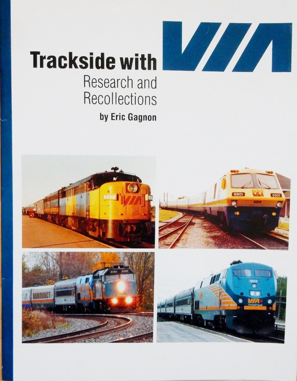 Trackside with VIA: Research and Recollections!